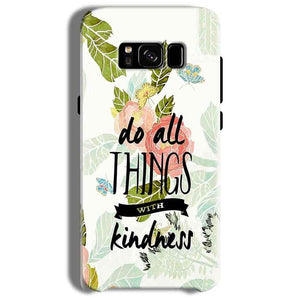 Samsung Galaxy S8 Plus Mobile Covers Cases Do all things with kindness - Lowest Price - Paybydaddy.com