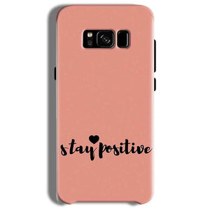 Samsung Galaxy S8 Plus Mobile Covers Cases Stay Positive - Lowest Price - Paybydaddy.com