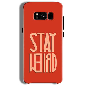 Samsung Galaxy S8 Plus Mobile Covers Cases Stay Weird - Lowest Price - Paybydaddy.com