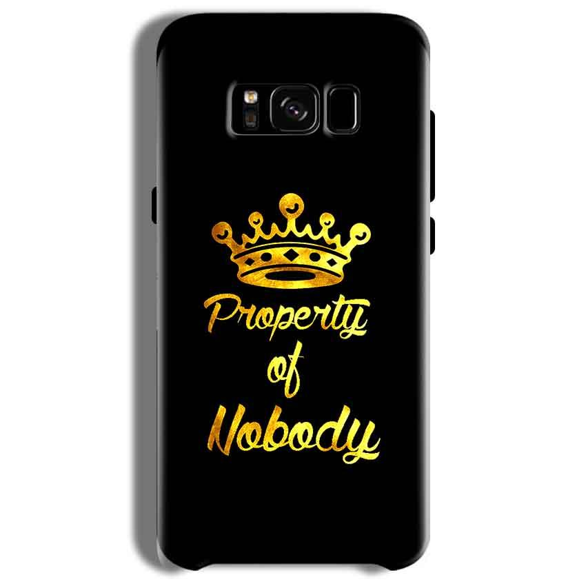 Samsung Galaxy S8 Mobile Covers Cases Property of nobody with Crown - Lowest Price - Paybydaddy.com