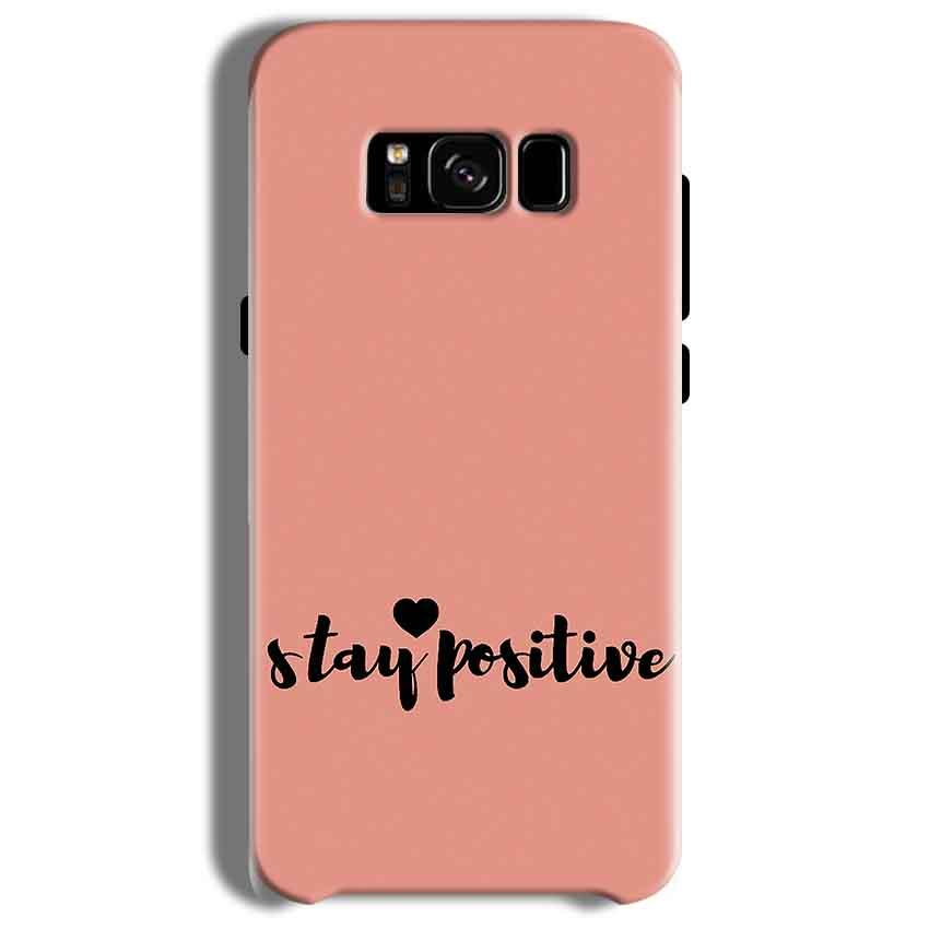Samsung Galaxy S8 Mobile Covers Cases Stay Positive - Lowest Price - Paybydaddy.com