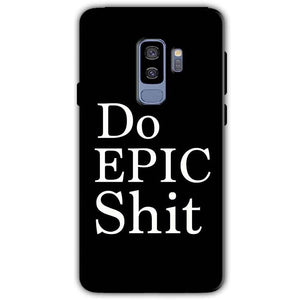 Samsung Galaxy S9 Plus Mobile Covers Cases Do Epic Shit- Lowest Price - Paybydaddy.com