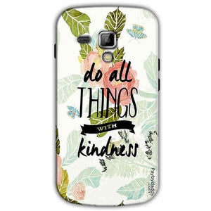 Samsung Galaxy S Duos S7562 Mobile Covers Cases Do all things with kindness - Lowest Price - Paybydaddy.com