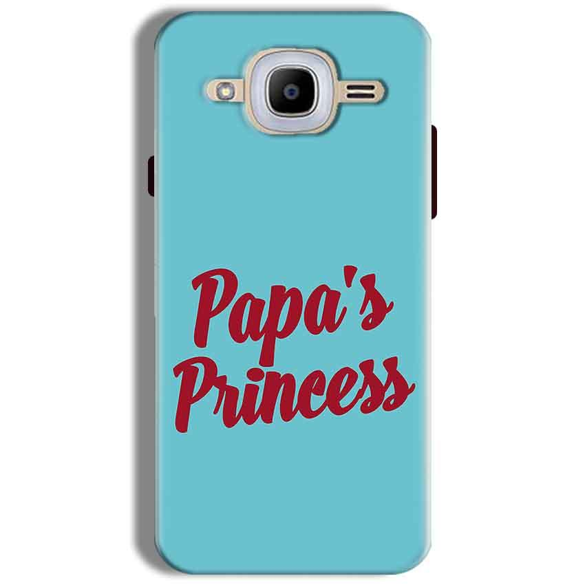 Samsung J2 2016 Mobile Covers Cases Papas Princess - Lowest Price - Paybydaddy.com