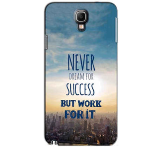 Samsung Note 3 Neo Mobile Covers Cases Never Dreams For Success But Work For It Quote - Lowest Price - Paybydaddy.com