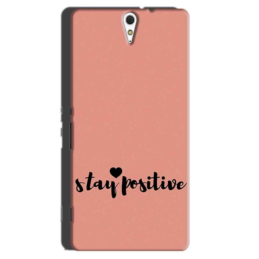 Sony Xperia C5 Mobile Covers Cases Stay Positive - Lowest Price - Paybydaddy.com