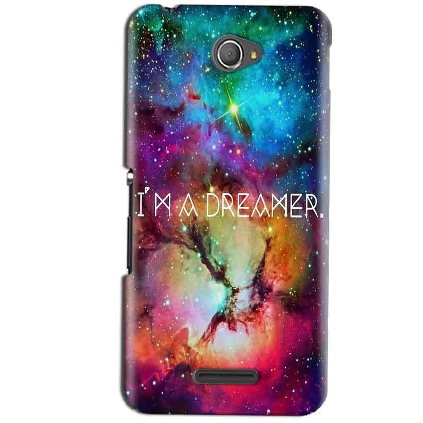 Sony Xperia E4 Mobile Covers Cases I am Dreamer - Lowest Price - Paybydaddy.com