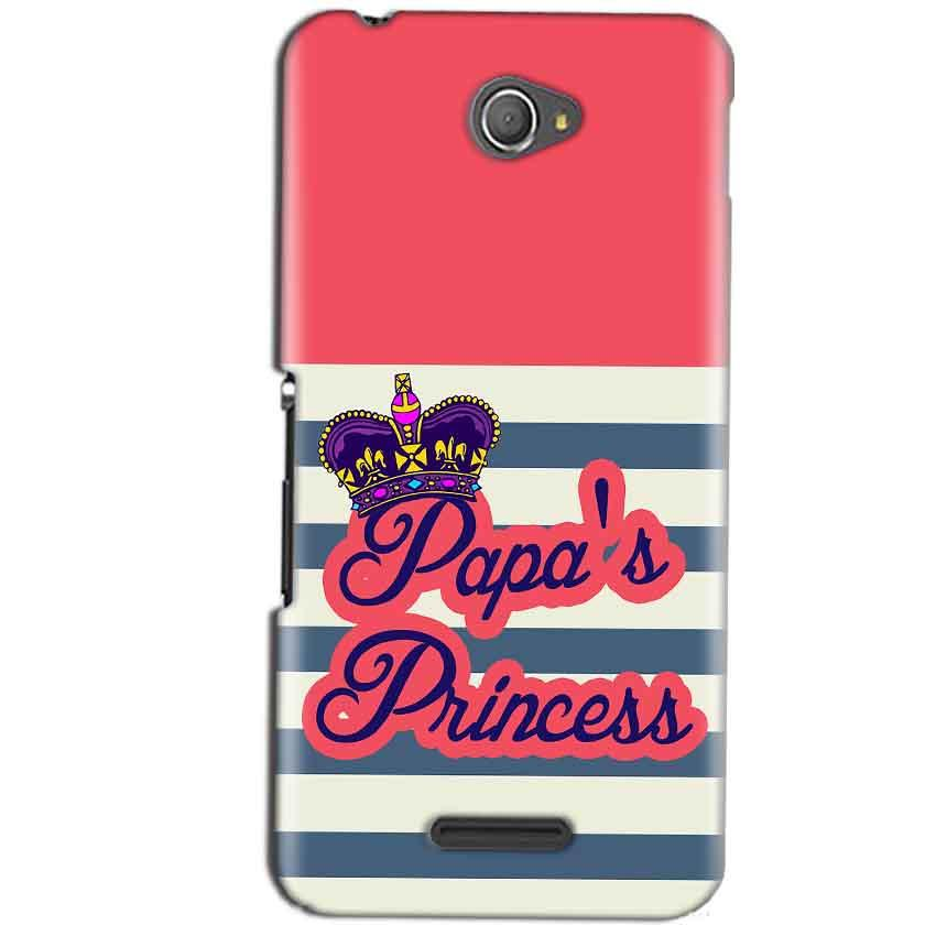 Sony Xperia E4 Mobile Covers Cases Papas Princess - Lowest Price - Paybydaddy.com