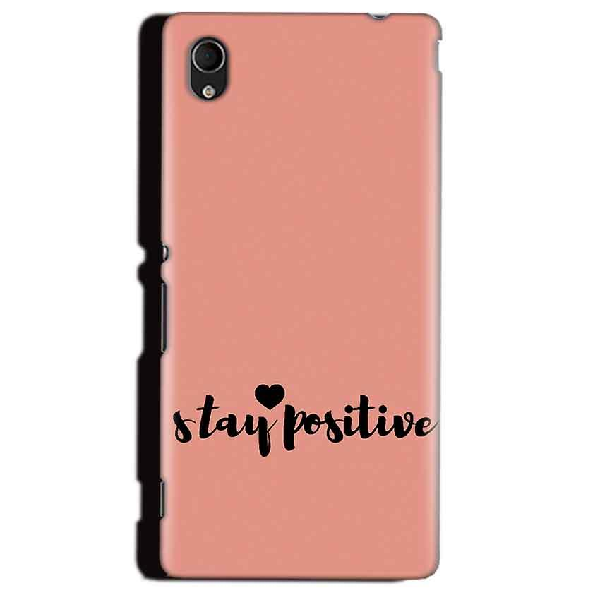 Sony Xperia M4 Aqua Mobile Covers Cases Stay Positive - Lowest Price - Paybydaddy.com