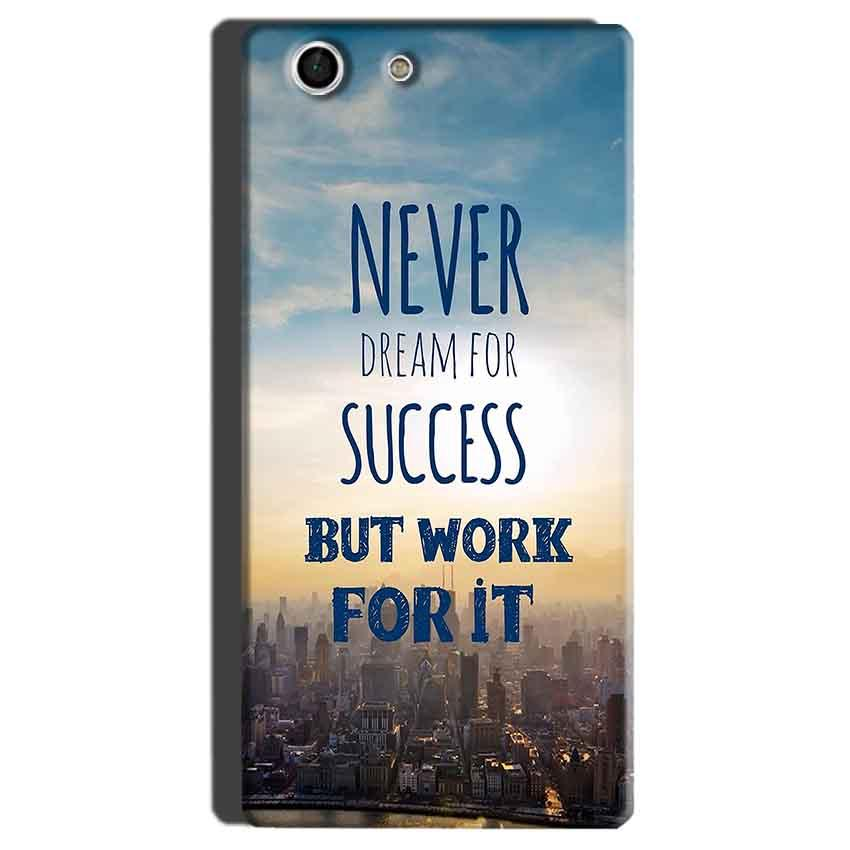 Sony Xperia M5 Mobile Covers Cases Never Dreams For Success But Work For It Quote - Lowest Price - Paybydaddy.com