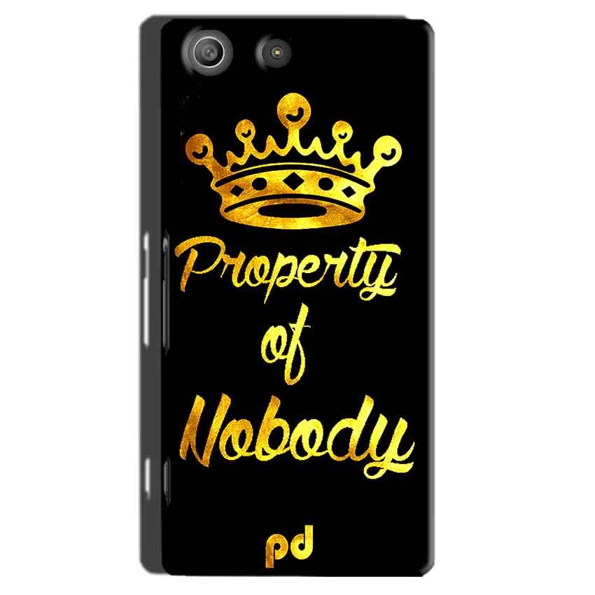 Sony Xperia M5 Pro Mobile Covers Cases Property of nobody with Crown - Lowest Price - Paybydaddy.com