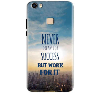 Vivo V3 Max Mobile Covers Cases Never Dreams For Success But Work For It Quote - Lowest Price - Paybydaddy.com
