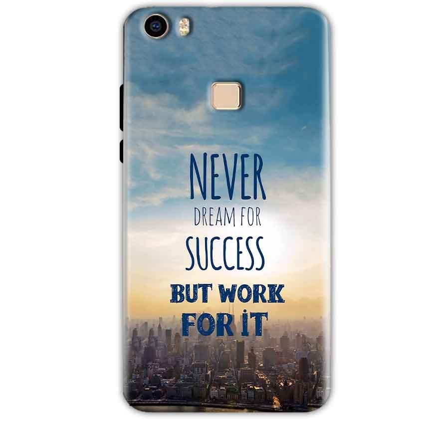 Vivo V3 Mobile Covers Cases Never Dreams For Success But Work For It Quote - Lowest Price - Paybydaddy.com