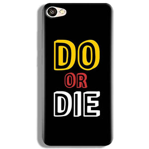 Vivo V5 Mobile Covers Cases DO OR DIE - Lowest Price - Paybydaddy.com