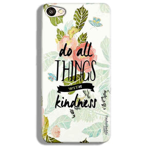 Vivo V5 Mobile Covers Cases Do all things with kindness - Lowest Price - Paybydaddy.com