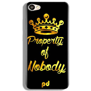 Vivo V5 Mobile Covers Cases Property of nobody with Crown - Lowest Price - Paybydaddy.com
