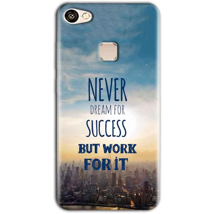 Vivo V7 Mobile Covers Cases Never Dreams For Success But Work For It Quote - Lowest Price - Paybydaddy.com