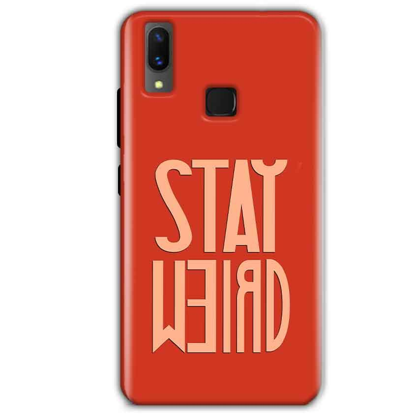Vivo X21 Mobile Covers Cases Stay Weird - Lowest Price - Paybydaddy.com