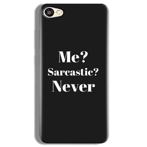 Vivo X5Pro Mobile Covers Cases Me sarcastic Never - Lowest Price - Paybydaddy.com