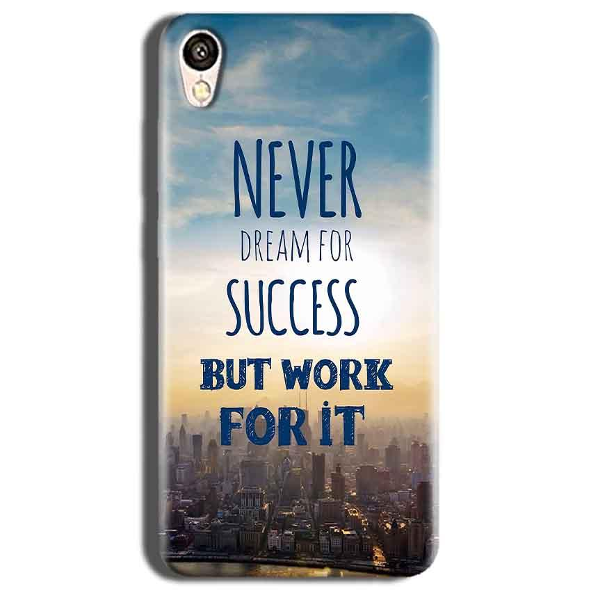 Vivo Y51L Mobile Covers Cases Never Dreams For Success But Work For It Quote - Lowest Price - Paybydaddy.com