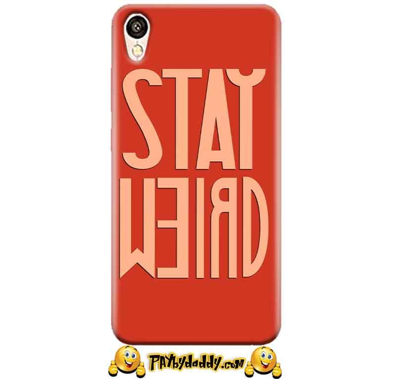 Vivo Y51L Mobile Covers Cases Stay Weird - Lowest Price - Paybydaddy.com
