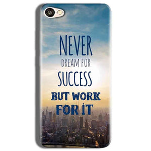 Vivo Y53 Mobile Covers Cases Never Dreams For Success But Work For It Quote - Lowest Price - Paybydaddy.com