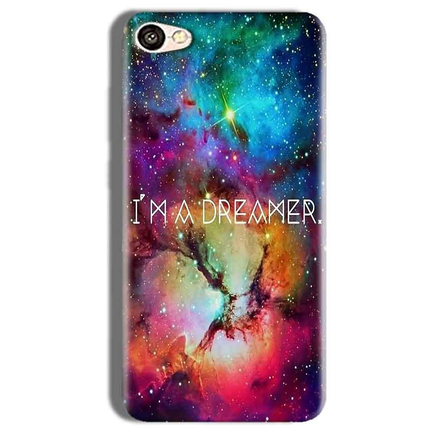 Vivo Y66 Mobile Covers Cases I am Dreamer - Lowest Price - Paybydaddy.com