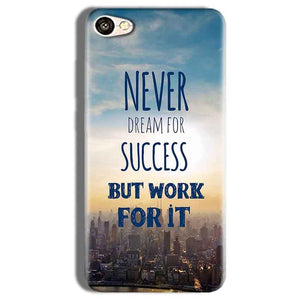Vivo Y66 Mobile Covers Cases Never Dreams For Success But Work For It Quote - Lowest Price - Paybydaddy.com