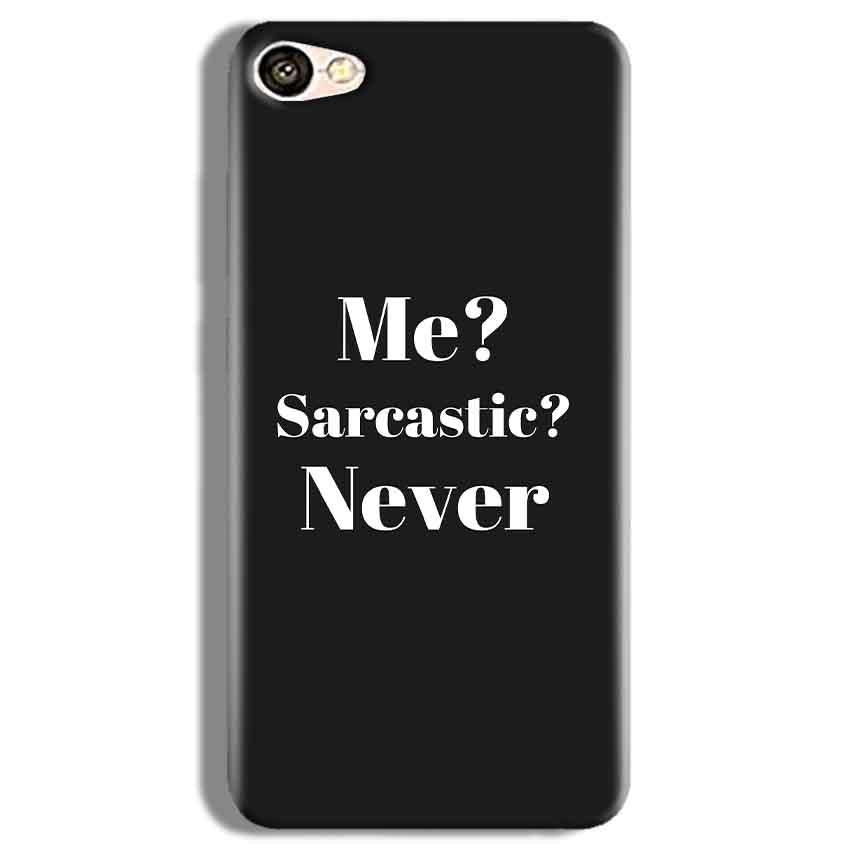 Vivo Y67 Mobile Covers Cases Me sarcastic Never - Lowest Price - Paybydaddy.com