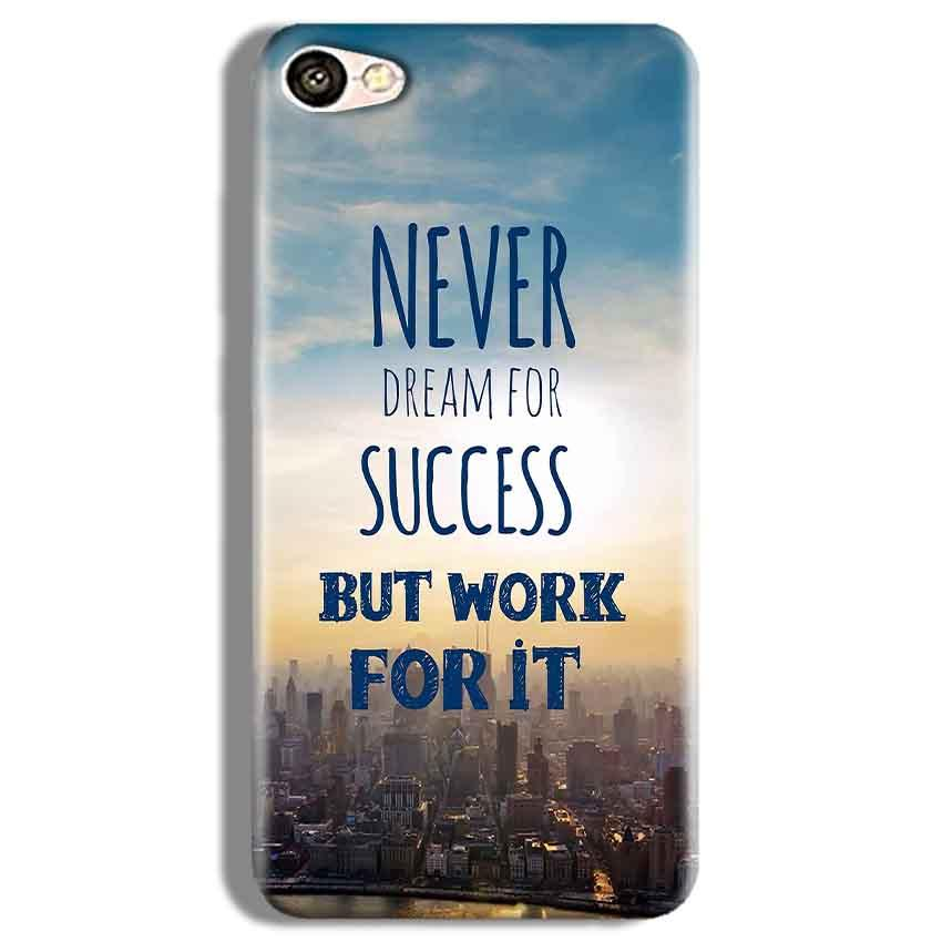 Vivo Y67 Mobile Covers Cases Never Dreams For Success But Work For It Quote - Lowest Price - Paybydaddy.com