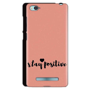 Xiaomi Mi4i Mobile Covers Cases Stay Positive - Lowest Price - Paybydaddy.com