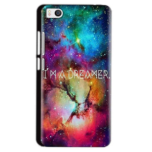 Xiaomi Mi5 Mobile Covers Cases I am Dreamer - Lowest Price - Paybydaddy.com