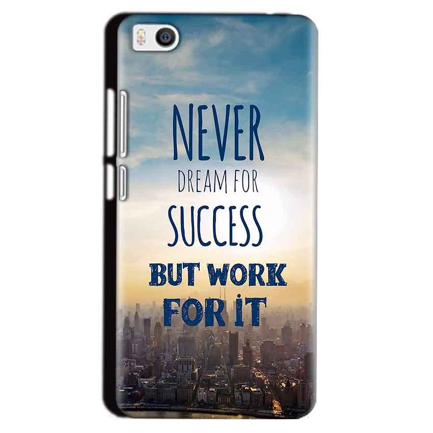 Xiaomi Mi5 Mobile Covers Cases Never Dreams For Success But Work For It Quote - Lowest Price - Paybydaddy.com