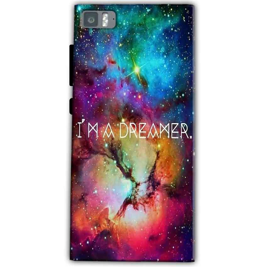 Xiaomi Mi 3 Mobile Covers Cases I am Dreamer - Lowest Price - Paybydaddy.com