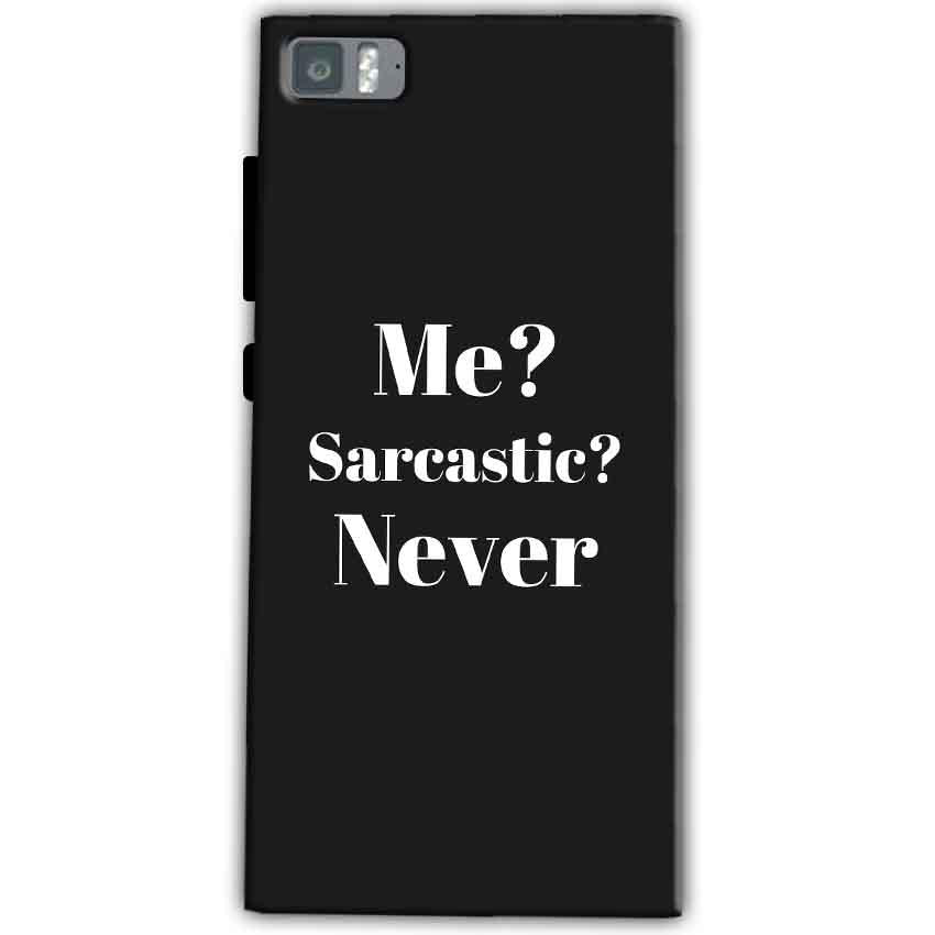 Xiaomi Mi 3 Mobile Covers Cases Me sarcastic Never - Lowest Price - Paybydaddy.com