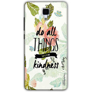 Xiaomi Mi 4 Mobile Covers Cases Do all things with kindness - Lowest Price - Paybydaddy.com