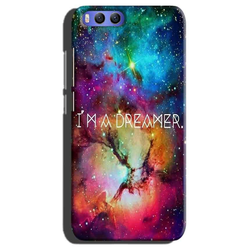 Xiaomi Mi 6 Mobile Covers Cases I am Dreamer - Lowest Price - Paybydaddy.com