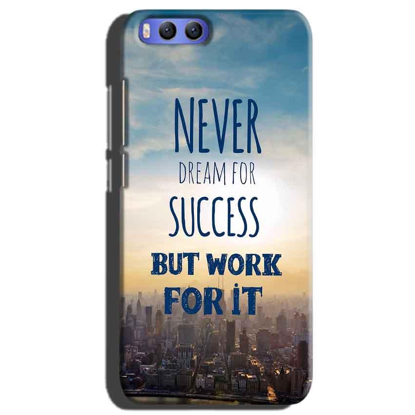 Xiaomi Mi 6 Mobile Covers Cases Never Dreams For Success But Work For It Quote - Lowest Price - Paybydaddy.com