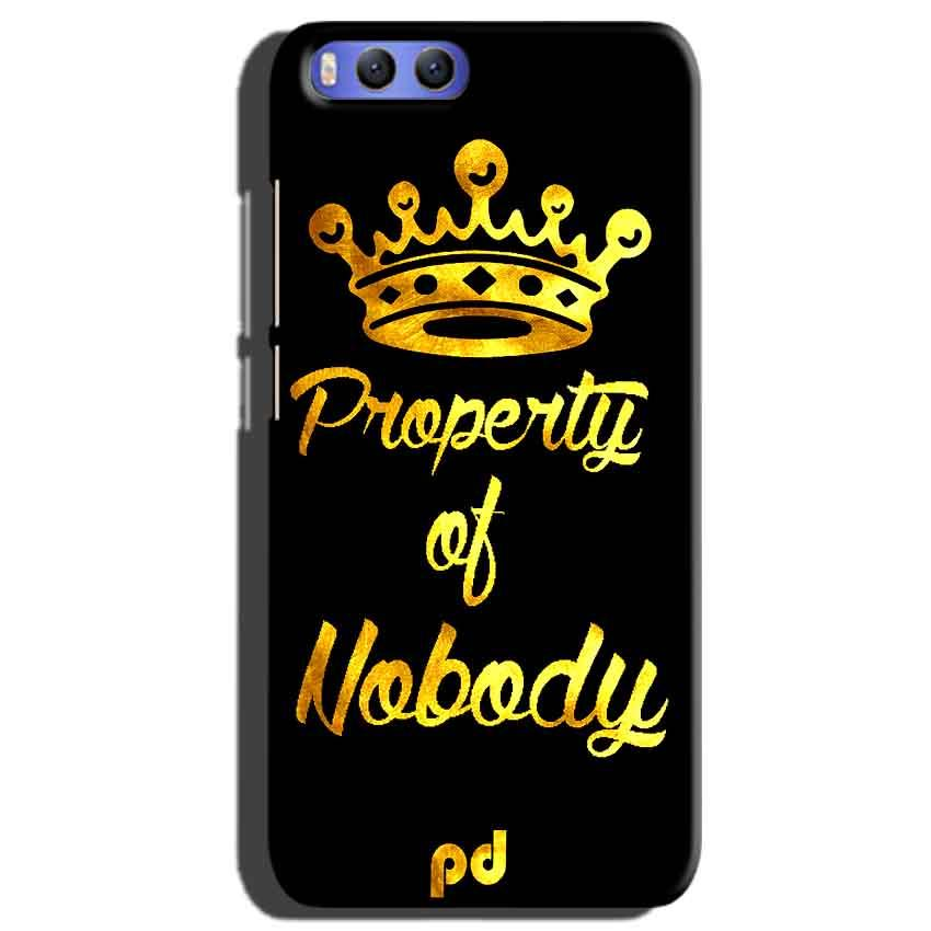 Xiaomi Mi 6 Mobile Covers Cases Property of nobody with Crown - Lowest Price - Paybydaddy.com