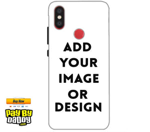 Customized Xiaomi Mi A2 Mi 6X Mobile Phone Covers & Back Covers with your Text & Photo
