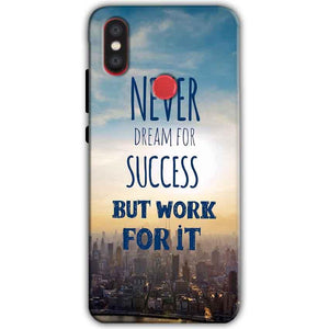 Xiaomi Mi A2 Mi 6X Mobile Covers Cases Never Dreams For Success But Work For It Quote - Lowest Price - Paybydaddy.com