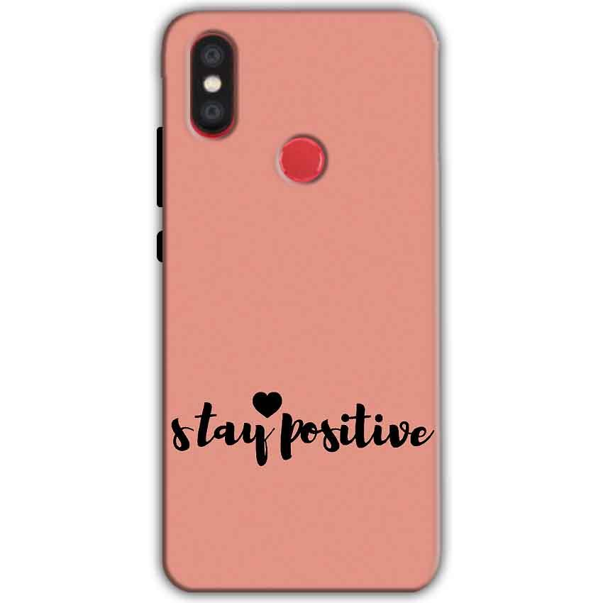 Xiaomi Mi A2 Mi 6X Mobile Covers Cases Stay Positive - Lowest Price - Paybydaddy.com