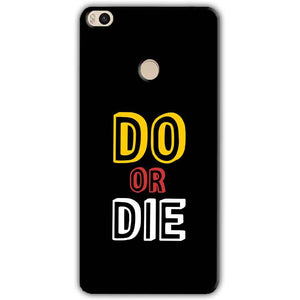 Xiaomi Mi Max 2 Mobile Covers Cases DO OR DIE - Lowest Price - Paybydaddy.com