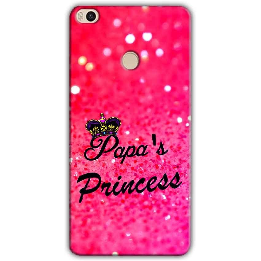 Xiaomi Mi Max 2 Mobile Covers Cases PAPA PRINCESS - Lowest Price - Paybydaddy.com