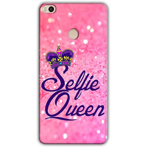 Xiaomi Mi Max 2 Mobile Covers Cases Selfie Queen - Lowest Price - Paybydaddy.com