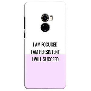Xiaomi Mi Mix 2 Mobile Covers Cases I am Focused - Lowest Price - Paybydaddy.com