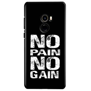 Xiaomi Mi Mix 2 Mobile Covers Cases No Pain No Gain Black And White - Lowest Price - Paybydaddy.com