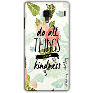 Xiaomi Redmi 1S Mobile Covers Cases Do all things with kindness - Lowest Price - Paybydaddy.com