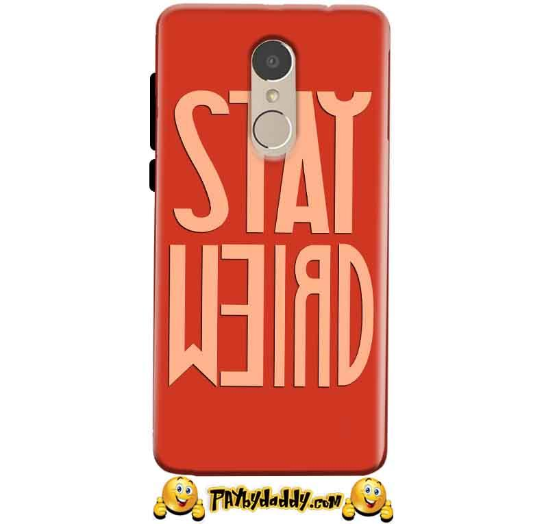Xiaomi Redmi Note 4 Mobile Covers Cases Stay Weird - Lowest Price - Paybydaddy.com