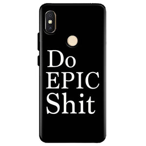 Xiaomi Redmi Y2 Mobile Covers Cases Do Epic Shit- Lowest Price - Paybydaddy.com